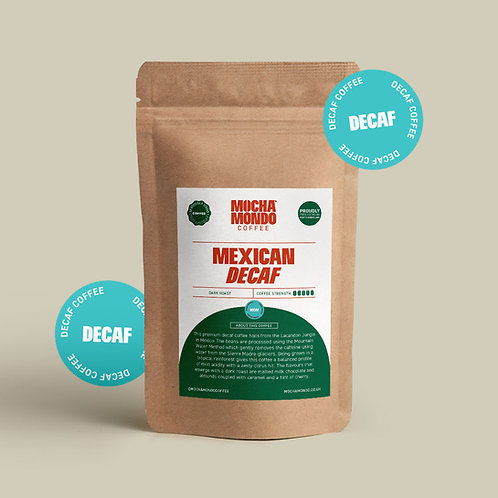Mexican Decaffeinated