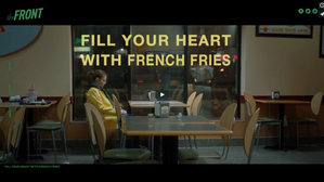 FILL YOUR HEART WITH FRENCH FRIES IS PREMIERING ON THE FRONT
