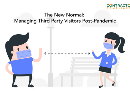 [Webinar Video] The New Normal: Managing Third Party Visitors Post-Pandemic