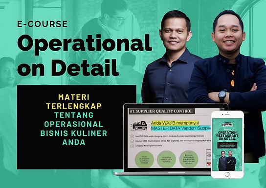 [E-COURSE] Operation on Detail - Materi Operasional Terlengkap Bisnis Kuliner