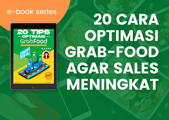 [E-BOOK] 20 Cara Optimasi Grab-Food agar Sales Meningkat