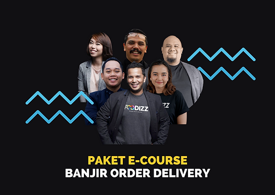 [E-COURSE] Banjir Order Delivery