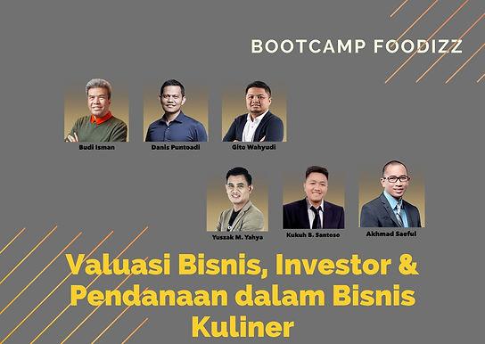 [OFFLINE CLASS] Bootcamp Foodizz: Valuasi Bisnis, Investor & Pendanaan
