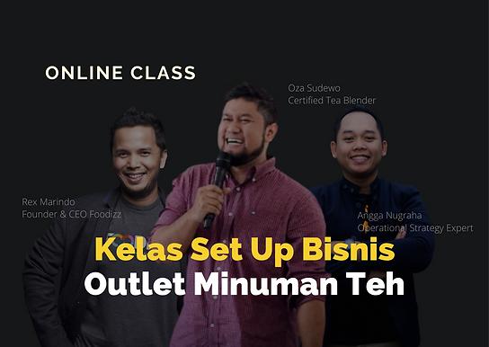 [ONLINE CLASS] Set Up Bisnis Outlet Minuman Teh