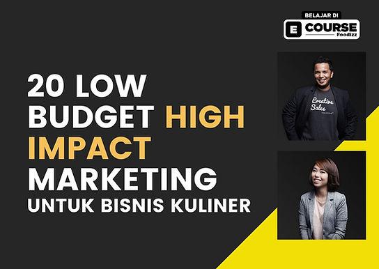 [E-COURSE] Low Budget High Impact untuk Bisnis Kuliner