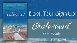 *CLOSED* Release Day & Review Tour sign ups: Iridescent by S.H. Everly