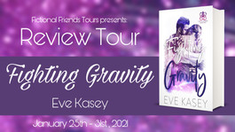 Review Tour: Fighting Gravity by Eve Kasey