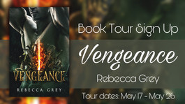 *CLOSED* Creative Tour Sign Up: Vengeance by Rebecca Grey