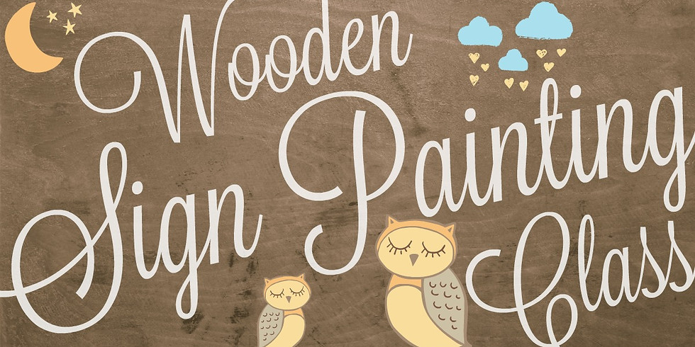 Wooden Sign Painting Class