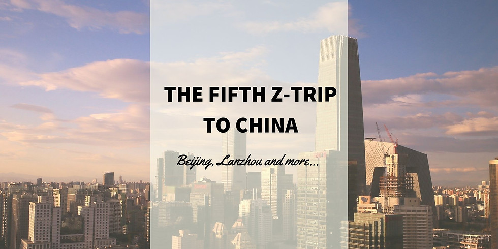 The fifth Z-Trip to China