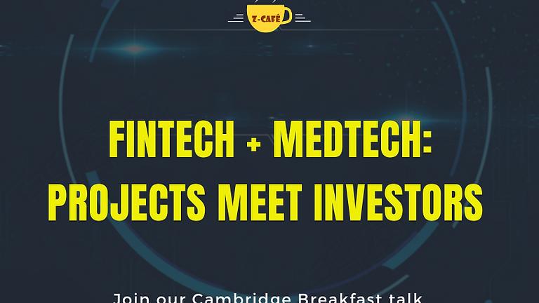 Z-Cafe: FINTECH + MEDTECH PROJECTS MEET INVESTORS