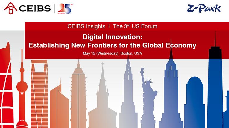 【CEIBS x Z-Park】Digital Innovation: Establishing New Frontiers for the Global Economy
