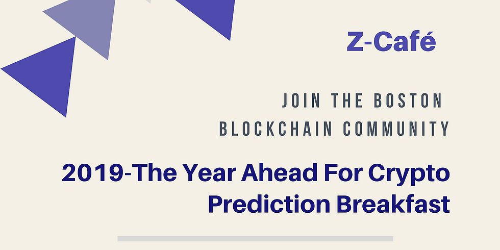 2019 - The Year Ahead For Crypto Prediction Breakfast