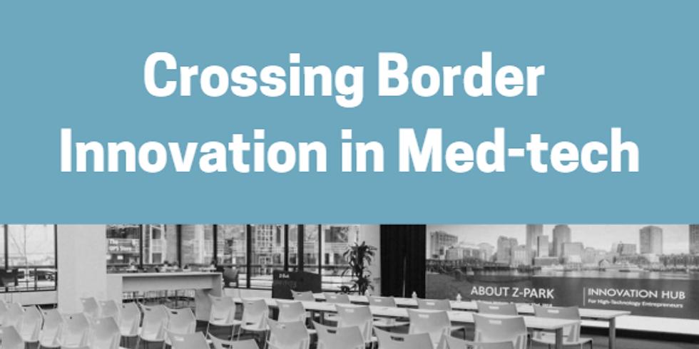 Crossing Border Innovation in Med-tech