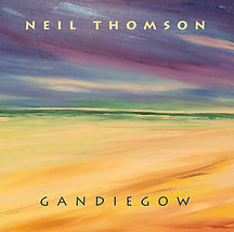 Front cover of Gandiegow, the new album from Neil Thomson