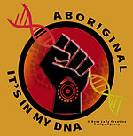 Aboriginal, its in my DNA, YELLOW.jpg