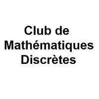 Club de Mathématiques Discrètes de Lyon