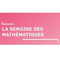 Semaine des Maths