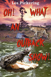 Book, Oh What An Outback Show, Les Pickering