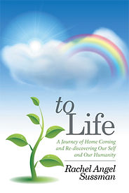 Book, To Life, Re-Discovering Ourself & Our Humanity