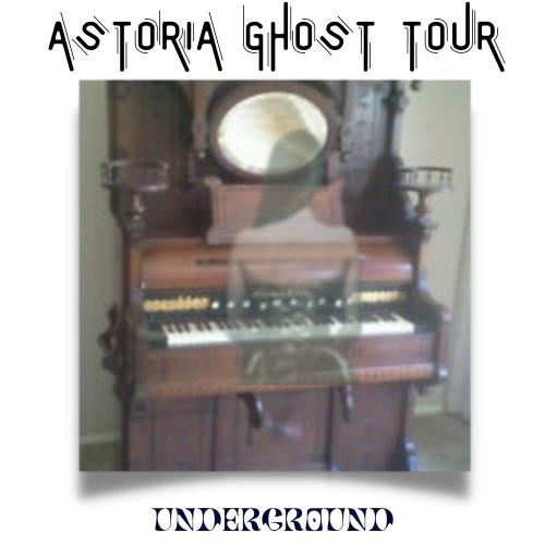 ASTORIA GHOST TOUR UNDERGROUND.png