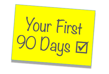 Top ten tips - How to make an impact in the first 90 days