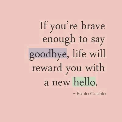 The courage in saying goodbye...
