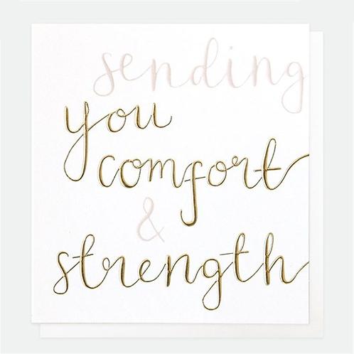 Comfort & Strength