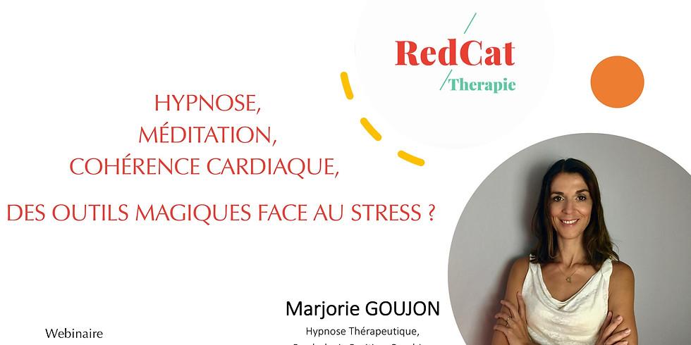 Hypnose, Méditation, Cohérence Cardiaque : des outils magiques face au stress ?