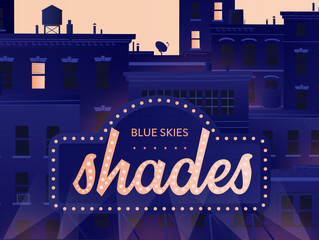 "L'album ""Blue Skies"" de Shades sort aujourd'hui !"