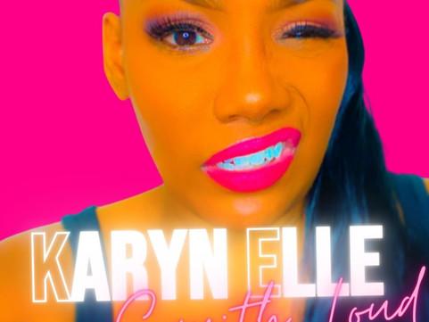 Karyn Elle, She's Sayin It
