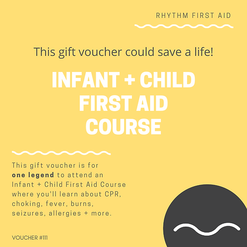 Gift Voucher - Infant + Child First Aid Course - Single Pass