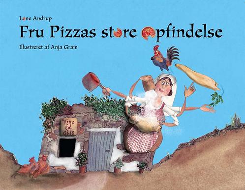 """""""Fru Pizzas store opfindelse"""" skrevet af Lone Andrup"""