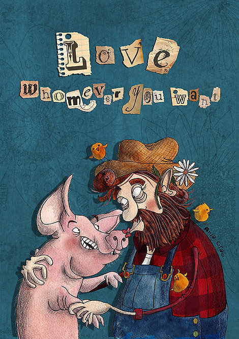"""""""Love whomever you want"""" animal"""