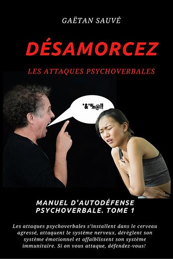 Désamorcez les attaques psychoverbales c