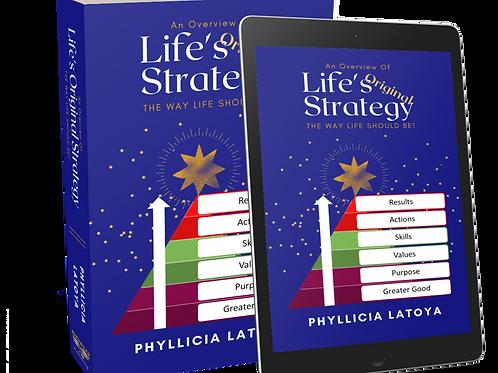 Life's Original Strategy