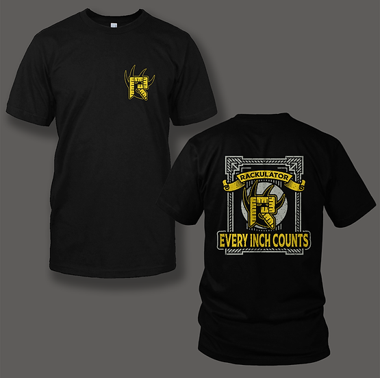 "Rackulator ""Every Inch Counts"" Shirt"