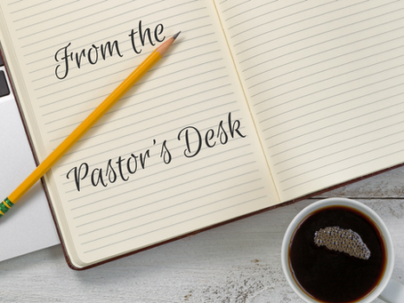 A Letter from the Pastor