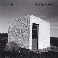 bones- haberdashery.jpg