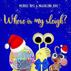 Where is My Sleigh.JPG