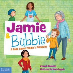 Book review: ''Jamie and Bubbie: A Book About People's Pronouns'' by Afsaneh Moradian