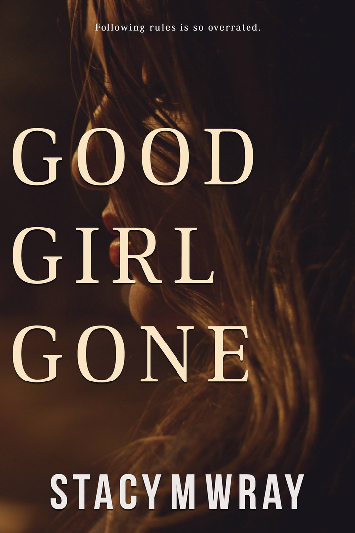 Good Girl Gone