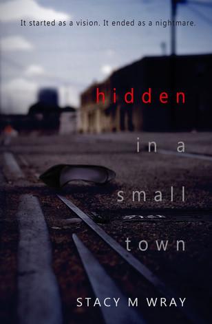 Hidden in a Small Town