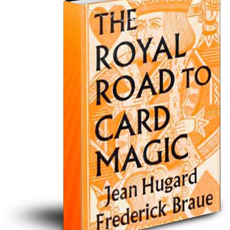 The Royal Road to Card Magic  Adam Edgeley