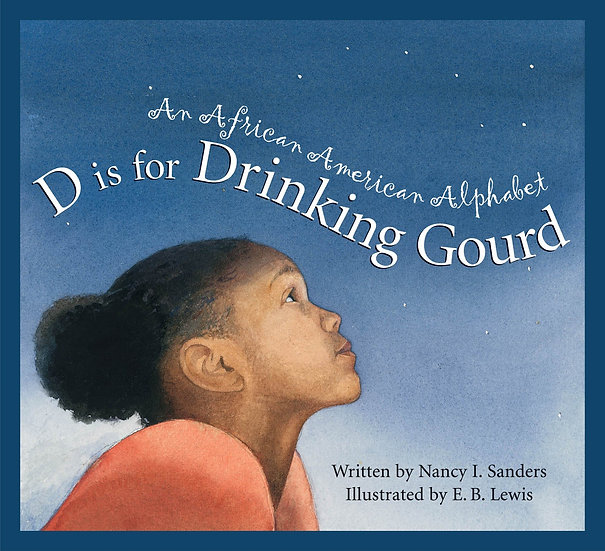 "D is For Drinking Gourd:  An African-American.  ""Stamp Activity Kit"""