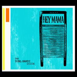 Hey Mama, 2010