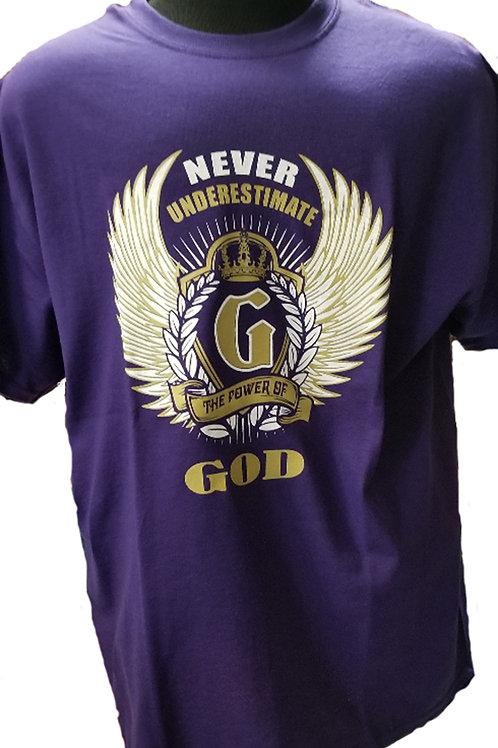 NEVER UNDERESTIMATE GOD T-SHIRT