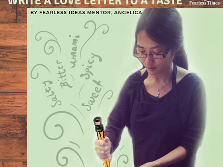 Fearless Idea #5720: Write a Love Letter to a Taste