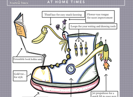 Fearless Idea #221: Design the Perfect Shoe for These Stay-at-Home Times