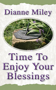Time to Enjoy Your Blessings
